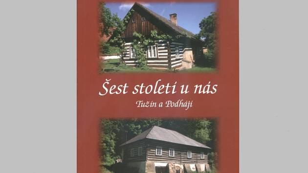 Publikace o Tužínu a Podhájí.