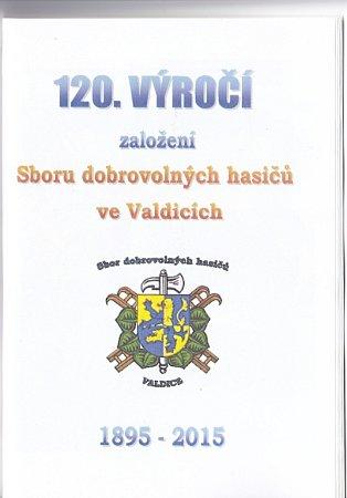 Zhistorie SDH Valdice.