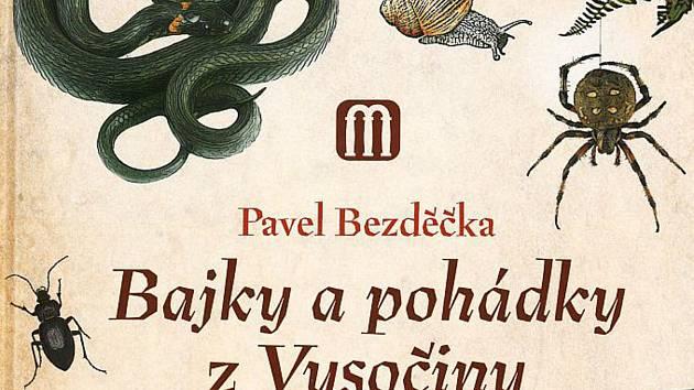 Nová kniha pro děti, kterou napsal Pavel Bezděčka.