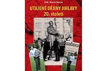 Nová kniha Martina Herzána odhaluje utajené dějiny Jihlavy ve dvacátém století.