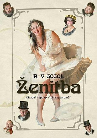 Plakát kdivadelní hře Ženitba.