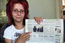 Šárka Suchánková z Rychnova nad Kněžnou má prostě  jen smůlu, že se jmenuje úplně stejně jako přítelkyně odsouzeného Petra Neissera.