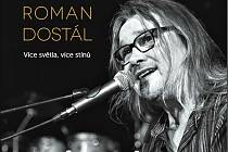 NOVÉ ALBUM VÍCE SVĚTLA, VÍCE STÍNŮ Romana Dostála (viz snímek vlevo) si budete moci koupit už od poloviny března. Jedná se o první sólové CD zpěváka skupiny Oboroh.