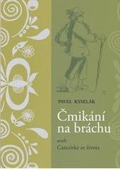 Kniha Čmikání na bráchu.