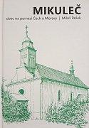 Obálka nové publikace o Mikulči.