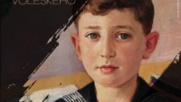 Výstava Příběhy z obrazů Josefa Voleského.