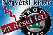 Škoda Auto krize.