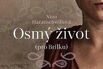 Osmý život (pro Brilku), Nina Haratischwiliová