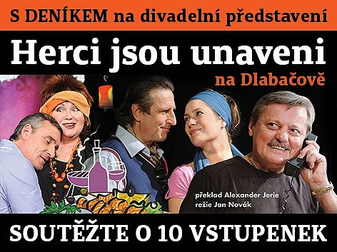 """Zapojte se s Deníkem o 10 vstupenek na divadelní představení  """"Herci jsou unaveni"""" na Dlabačově"""