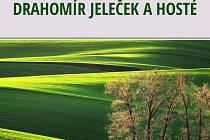 Výstava fotografií Jaroslava Hedbávného, Drahomíra Jelečka.