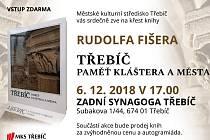 Historik Rudolf Fišer představí novou knihu o paměti města