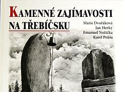 Kniha Kamenné zajímavosti na Třebíčsku.