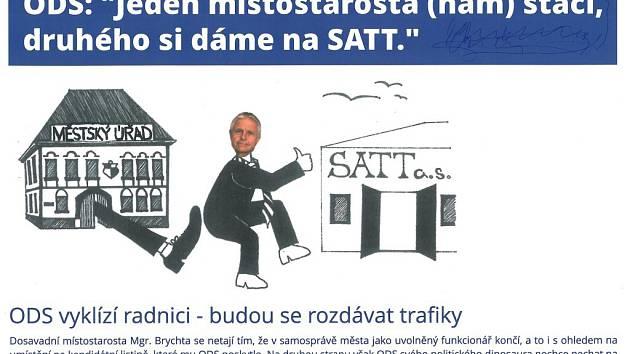 Výběrové řízení na ředitele firmy Satt se stalo předvolebním tématem. Letáky s koláží, kde se ředitelské křeslo chystá v Sattu pro Jaromíra Brychtu, se objevily ve schránkách žďárských domácností těsně před komunálními volbami.