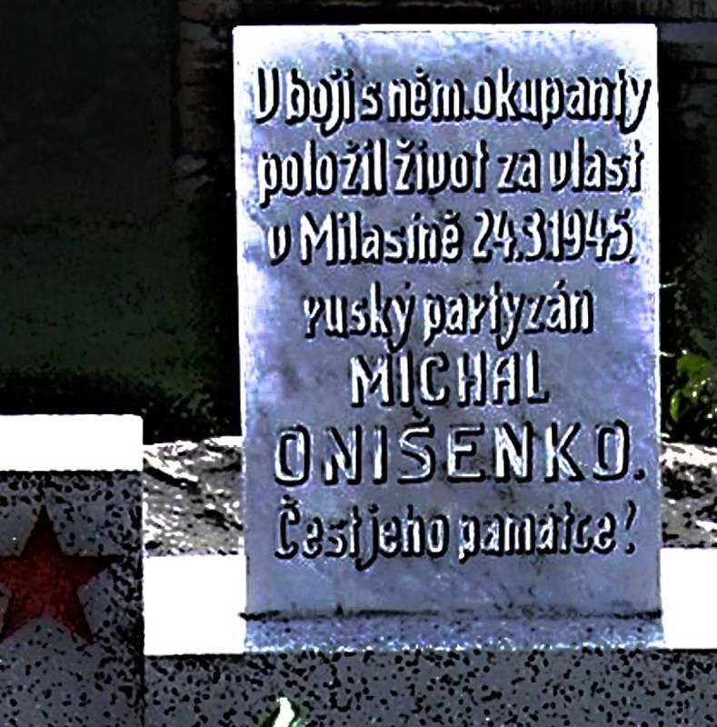 Hrob partyzána Michala Onišenka je na hřbitově v Rožné.