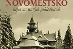 Nejen novoměstští patrioti si určitě velmi rádi prohlédnou a pročtou novou knihu, kterou vydalo nakladatelství Tváře v Polničce.