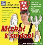 Michal k snídani