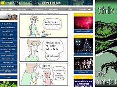 Výrazně jinak než obvykle vypadala v úterý dopoledne úvodní stránku webu Městského kulturního centra v Poděbradech (na snímku). Objevil se na ní obrázkový komiks, který ironizuje starostu Ladislava Langra.