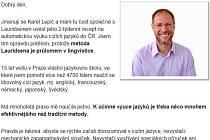 Majitel jazykové školy Karel Lepič láká na webu na výuku jazyků převratnou metodou. Samotná nabídka i fotografie jsou však podle ČOI jen klamáním důvěřivých zákazníků.