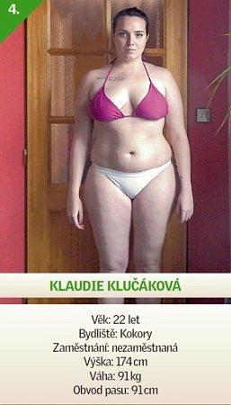 4 / Klaudie Klučáková - Věk: 22let - Bydliště: Kokory - Zaměstnání: nezaměstnaná - Výška: 174cm - Váha: 91kg - Obvod pasu: 91cm