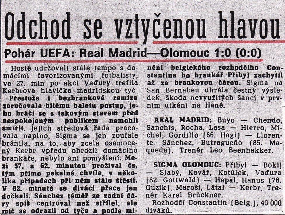 V březnu 1992 se Sigma Olomouc ve čtvrtfinále Poháru UEFA utkala s Realem Madrid (1:1 doma, 0:1 venku). Výstřižek z tehdejších novin