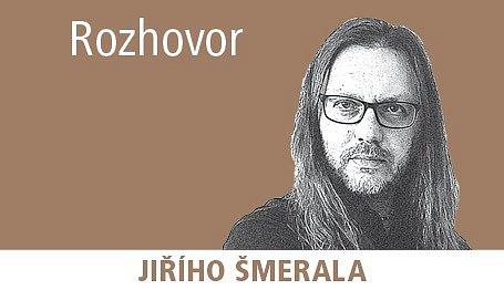 Rozhovor Jiřího Šmerala