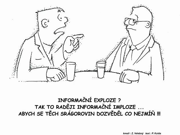 Vtip týdne: Informační imploze.