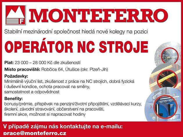 Nepřehlédněte!!! MONTEFERRO hledá nové pracovníky pro provoz v Robčicích!