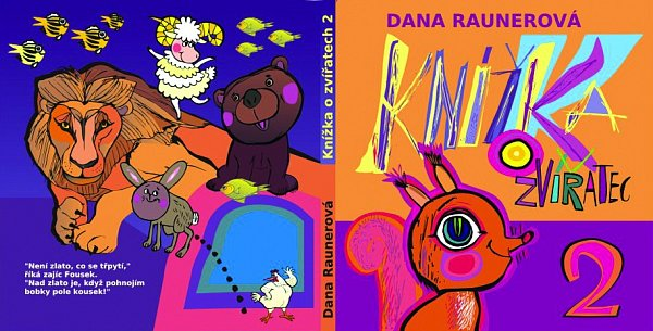 Obálka knihy Ozvířatech 2autorky Dany Raunerové