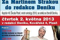 Za Martinem Strakou do redakce Deníku