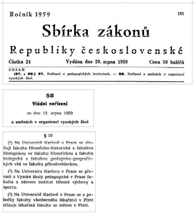 Vládní nařízení z 12. srpna 1959 o změnách v organizaci vysokých škol.