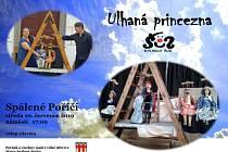 Loutková pohádka Ulhaná princezna plakát