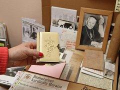 Unikátní možnost seznámit se s životem a osudem plzeňského rodáka kardinála Berana nabídne na podzim letošního roku výstava v mázhausu plzeňské radnice. Předměty spjaté s životem duchovního zapůjčí pražské arcibiskupství i Beranova praneteř, která se od r