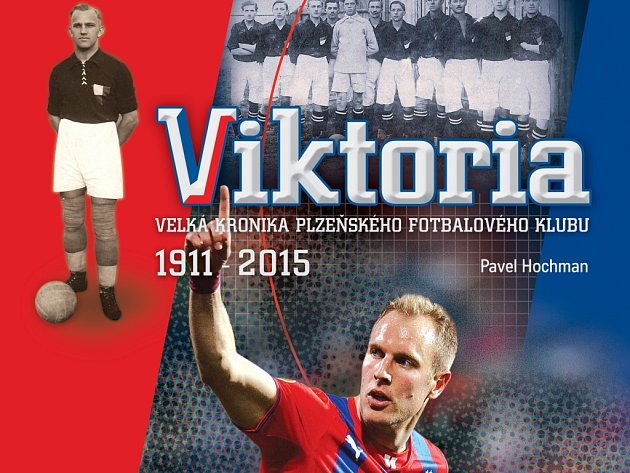 Viktoria - velká kronika plzeňského fotbalového klubu