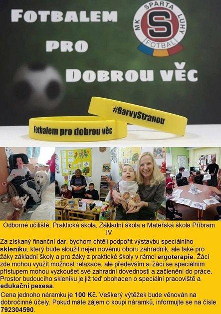 Trojice hráčů týmu Sparta Luhy - Jan David, Jakub Šmejkal a Jan Matyáš - založila projekt Fotbalem pro dobrou věc, jehož patronem je iherec Pavel Nový.
