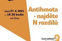 Plakát - přednáška Antihmota - najděte N rozdílů.