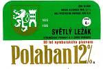 Takovouto pivní etikety používal pivovar v 80. letech minulého století k označení dvanáctky Polaban.