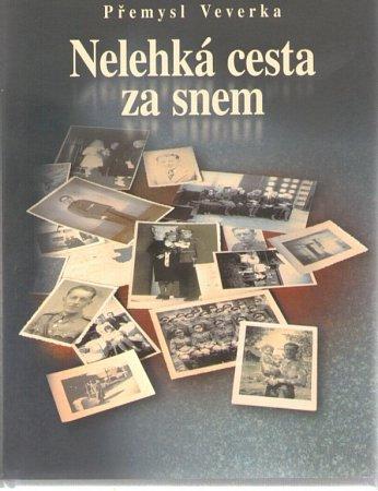Nová kniha Přemysla Veverky má název Nelehká cesta za snem.