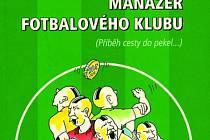 Bohumil Rada: Manažér fotbalového klubu