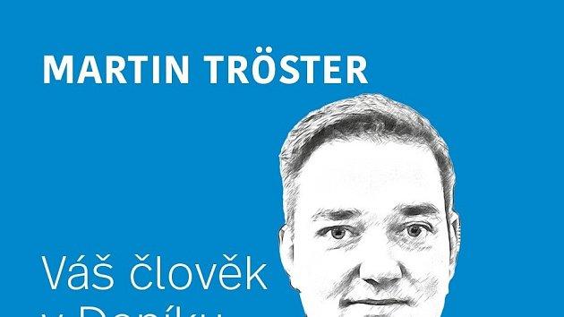 Martin Tröster - váš člověk v Deníku