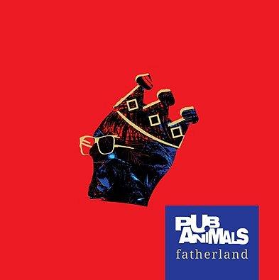 Skupina Pub Animals, jež získala Cenu Anděl, natočila nové album Fatherland. To se může klidně měřit se světovou konkurencí.