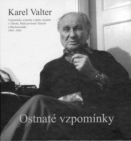 Vknize Ostnaté vzpomínky vzpomíná malíř Karel Valter (1909 - 2006) na nejhorší část svého života, nacistickou okupaci a své věznění vTáboře, Terezíně a Buchenwaldu.
