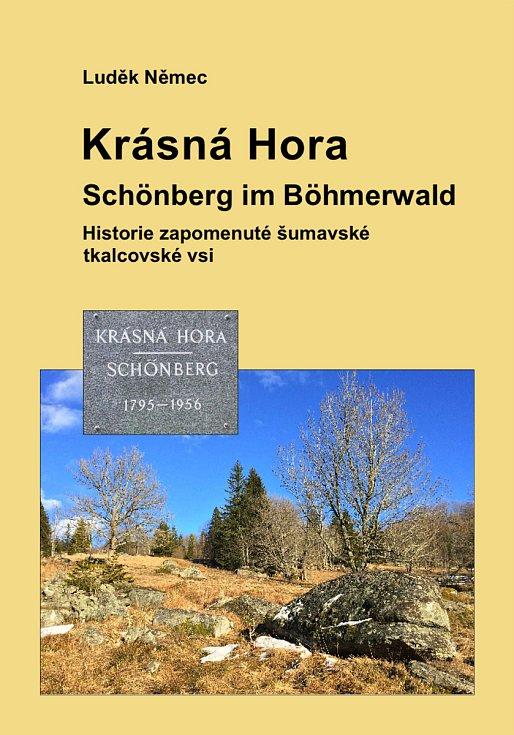 Luděk Němec napsal knihu o zaniklé vsi Krásná Hora