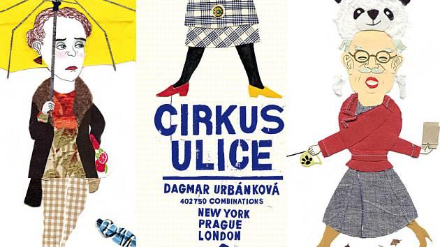 Cirkus ulice je název knihy, kterou nyní vydalo táborské nakladatelství Baobab. Děti v knize Dagmar Urbánkové najdou přes 400 tisíc možností, jak si poskládat postavu dle výběru.