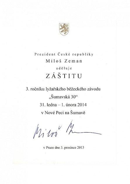 """ZÁŠTITA. Organizátoři lyžařského závodu Šumavská """"30"""", která se letos poběží už potřetí, obdrželi potvrzení od prezidenta republiky Miloše Zemana ozáštitě."""