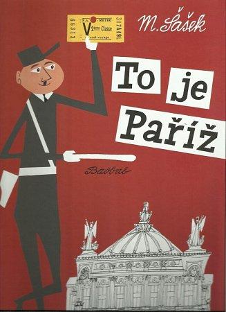 Nakladatelství Baobab vydalo dvě knihy, které nakreslil Miroslav Šašek: To je Paříž a To je Londýn.