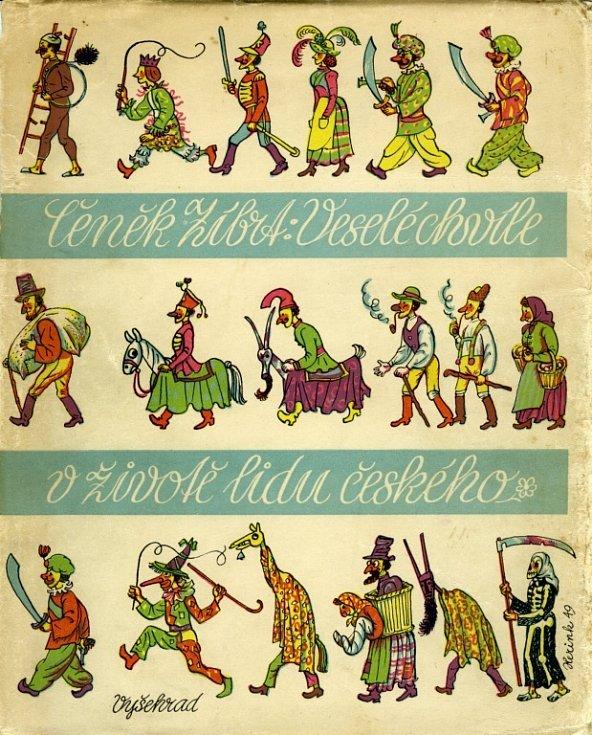 Legendu českého národopisu, Čeňka Zíbrta, připomíná Prácheňské muzem v Písku. Výstava potrvá do 28. října. Na snímku obálka knihy Veselé chvíle v životě lidu českého, největšího Zíbrtova národopisného díla.