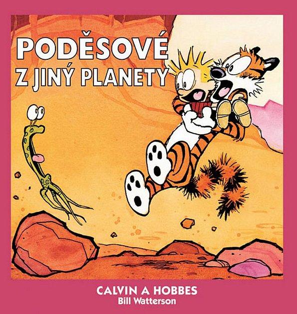 Již čtvrtá kniha Calvina a Hobbese je zasvěcená letům do vesmíru.