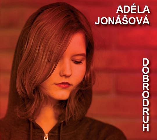 Písničkářka Adéla Jonášová vydala CD Dobrodruh.