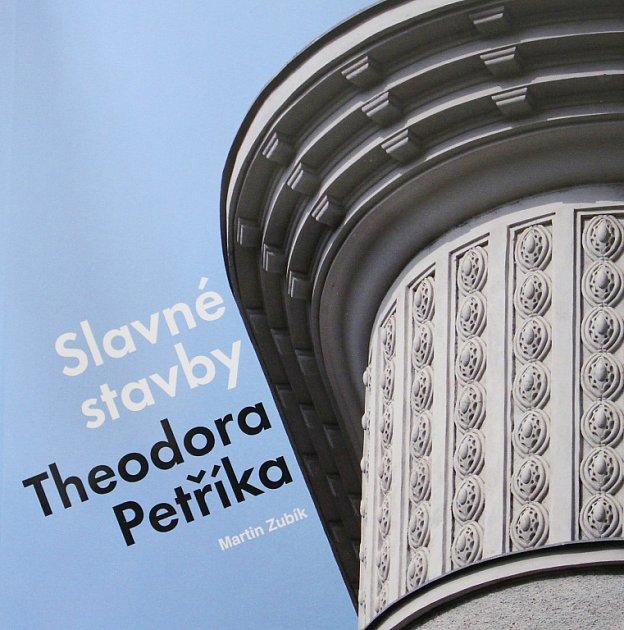 Kniha Slavné stavby Theodora Petříka připomíná osobnost architekta, který mj. navrhl rozhlednu Hýlačka.