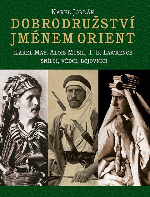 Obálka knihy Dobrodružství jménem Orient.